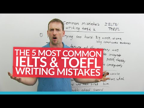 IELTS & TOEFL Writing: 5 Common Mistakes
