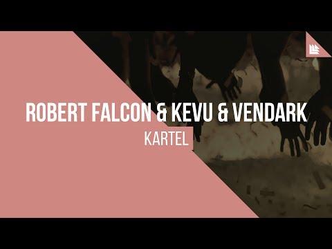 Robert Falcon & KEVU & Vendark - KARTEL