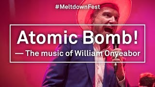 David Byrnes Meltdown  ATOMIC BOMB LIVE Watch HD Concert In FULL