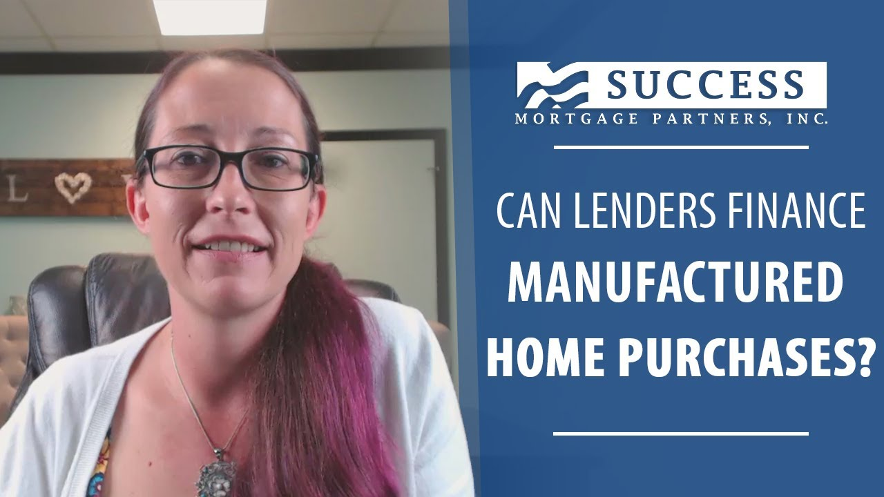 Financing Manufactured Homes