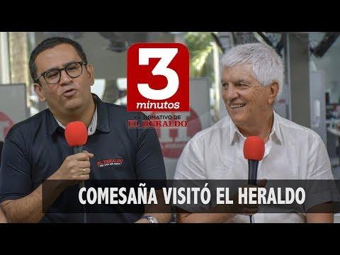 La visita de Comesaña a EL HERALDO   Tres Minutos 3 de julio