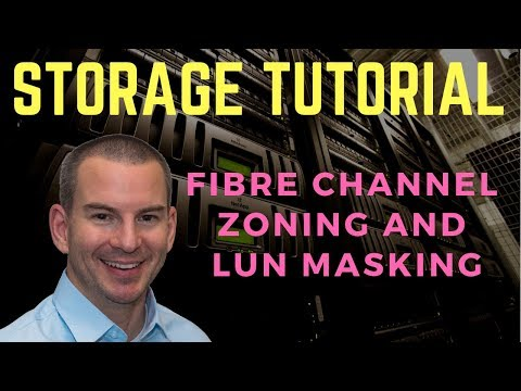 Fibre Channel SAN Tutorial Part 2 - Zoning and LUN Masking (new version)