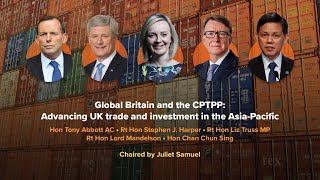 Global Britain and the CPTPP: Advancing UK trade and investment in the Asia-Pacific