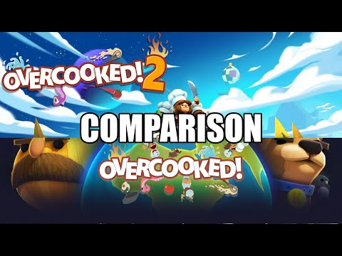 COMPARISON: Overcooked! vs Overcooked! 2