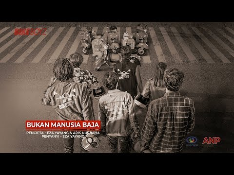 BIKEBOYZ - BUKAN MANUSIA BAJA Official Video Lirik