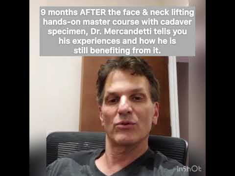 Face & neck liftting techniques: Testimonial by Dr. Mercandetti