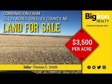 75.12+/- Acres Greeley County, NE