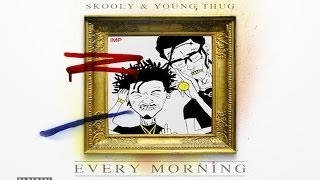 Young Thug - Every Morning ft. Skooly (Prod. by Metro Boomin & TM88)