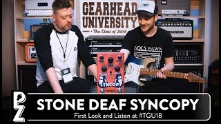 Stone Deaf Syncopy Analog Delay - First look and listen at #TGU18