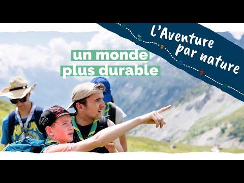 L'AVENTURE PAR NATURE  -  Les Scouts et Guides de France s'engagent