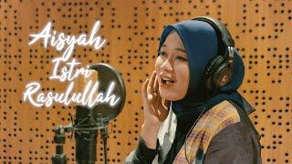 Download lagu Anisa Rahman Aisyah Istri Rasulullah Mp3