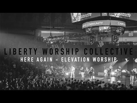 Here Again - Elevation Worship / Cover Liberty Worship Collective