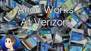 Anon Works At Verizon