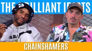 The Brilliant Idiots - ChainShamers