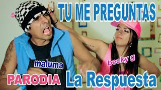 Becky G Maluma La Respuesta Official Video Parodia