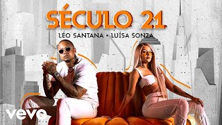 Léo Santana, Luísa Sonza - Século 21