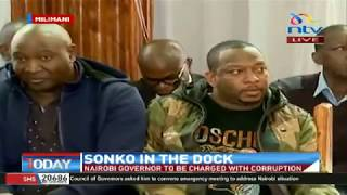 Governor Sonko takes plea, faces upto 19 counts of economic related crimes