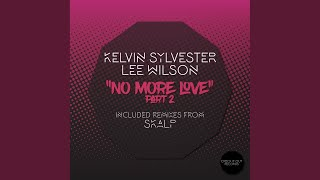 No More Love, Pt. 2 (Skalp Instrumental)
