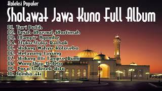 Sholawat Jawa Kuno Full Album   Sholawat Penyejuk Hati   Kidung Wahyu Kolosebo   Tombo Ati