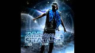 Future - Future Back (Astronaut Status)
