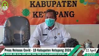 Press Release Covid -19 Kabupaten Ketapang (22 April 2020)