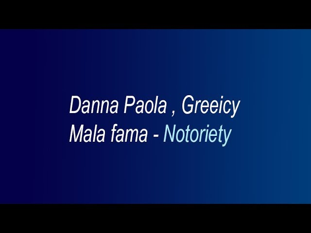 Danna paola, Greeicy - Mala Fama  (Lyrics translation in English)