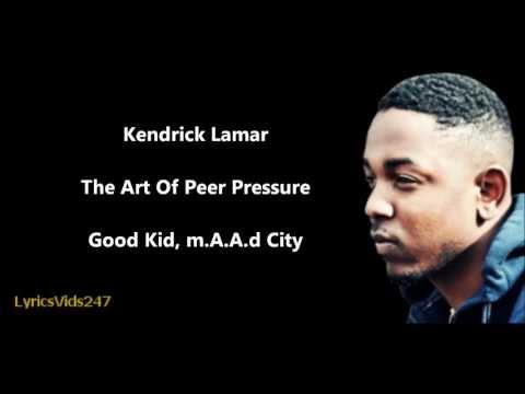 The Art Of Peer Pressure Lyrics - @KendrickLamar // HD
