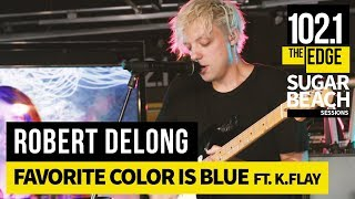 Robert DeLong - Favorite Color is Blue ft. K.Flay (Live at the Edge)