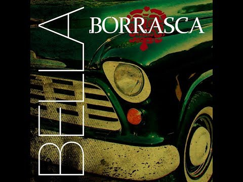 Borrasca - Bella Lyric Video
