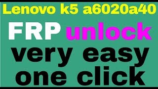 One Click Lenovo Frp Remove Tool
