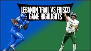 Lebanon Trail vs Frisco - 2019 Week 4 Football Highlights