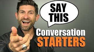 7 BEST Conversation Starters GUARANTEED To Work! (Small Talk Tips)