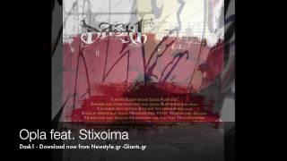 Dask - OPLA feat Stixoima  - Solo Album Dask1 2010 Athens Giants