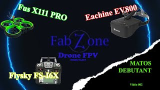 Drone FPV - Matos du débutant à moins de 230 euros