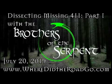 Dissecting Missing 411 with The Snake Bros   July 20, 2019