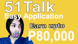 How to apply at 51talk? Online Application form