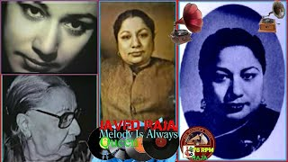 ZOHRA BAI-Film-JANNAT-{1949}~Aankhon Mein Chamak Dil
