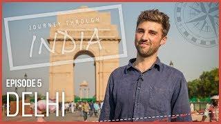Journey Through India: Delhi | CNBC International
