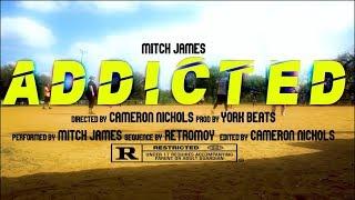 Mitch James Addicted