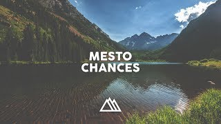 Mesto - Chances (ft. Brielle Von Hugel)