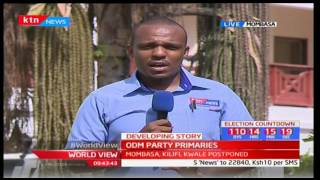 Coastal region is in fever pitch as a result of the postponement of the ODM nominations