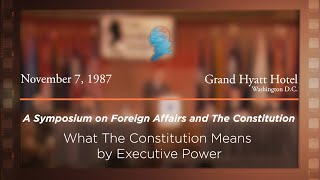 Click to play: Panel IV: What the Constitution Means by Executive Power [Archive Collection]