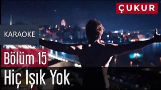 Gambar cover No.1 - Hiç Işık Yok (feat. Melek Mosso) Karaoke Lyrics