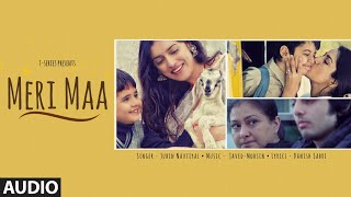 Meri Maa Full Audio Song | Jubin Nautiyal | Javed-Mohsin | Danish Sabri | T-Series - Download this Video in MP3, M4A, WEBM, MP4, 3GP