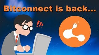 WTF Bitconnect is BACK? PLEASE STAY FAR AWAY! (Bitconnect 2.0)
