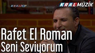 Rafet El Roman - Seni Seviyorum (Mehmet'in Gezegeni)