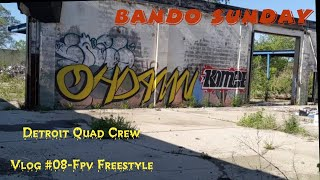 Vlog #08-Bando Sunday with the Detroit Quad Crew-Fpv Freestyle