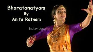 Bharatanatyam by Anita Ratnam - Part I