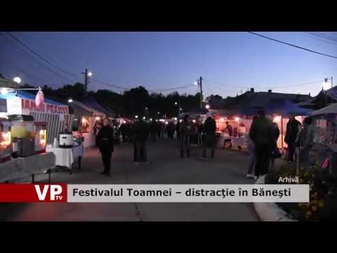 Festivalul Toamnei – distracţie în Băneşti