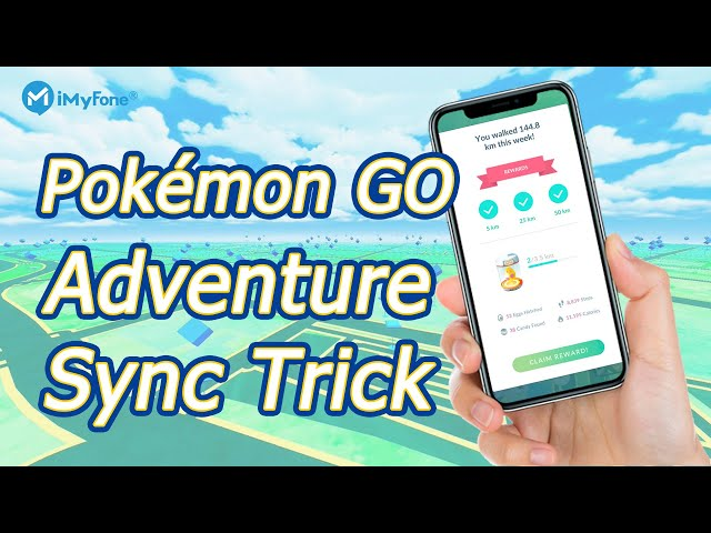 How to Enable Pokémon GO Adventure Sync丨BEST Adventure Sync Cheat in 2021